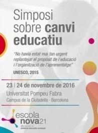 23-24/11: Simposi sobre canvi educatiu | Escola nova21 | Agenda i novetats. CRP Sarrià-Sant Gervasi | Scoop.it