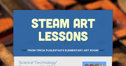 STEAM Art Lessons | Design in Education | Scoop.it