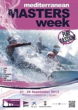 La Mediterranean Masters Week, a finales de septiembre en Roses : Náutica | Curiositats | Scoop.it
