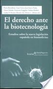 El derecho ante la biotecnología : estudios sobre la nueva legislación española en biomedicina | Ética y legislación biomédica | Scoop.it