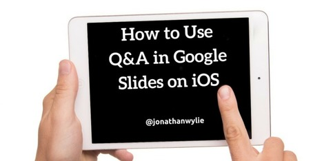Q&A in Google slides - Comment faire ? | eLearning related topics | Scoop.it