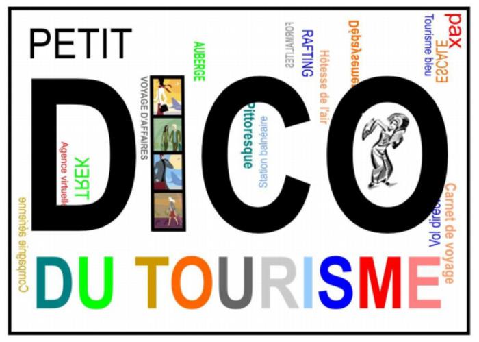 (FR) (PDF) - Petit Dico du Tourisme | Emilie VIRET | Glossarissimo! | Scoop.it