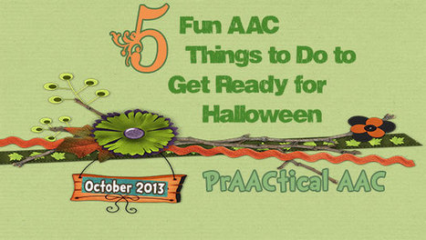 5+ Fun AAC Things To Do To Get Ready For Halloween | Communication and Autism | Scoop.it