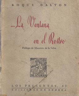 Historia de un libro autografiado por Roque Dalton | La Vida Simplemente | Scoop.it