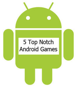 5 Top Notch Android Games of the Year Past | Technispace: Social information technology share blog | Scoop.it
