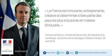 Créative Industry : promouvoir l'excellence industrielle française   Le portail des ministères économiques et financiers   Créativité et territoires   Scoop.it