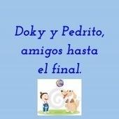 Doky y Pedrito, Amigos hasta el final. | Lenguaje y Comunicación | Scoop.it