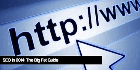 SEO In 2014: The Big Fat Guide | Ecommerce | Scoop.it