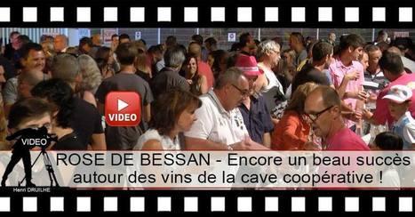 BESSAN - ROSE DE BESSAN - Encore un beau succès autour des vins de la cave coopérative ! | Vos Clés de la Cave | Scoop.it