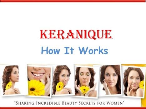 KERANIQUE REVIEWS | REVIEWS OF KERANIQUE | KERANIQUE SCAM REVIEWS | Valuable Information about Keranique | Scoop.it