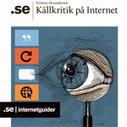 Ny Internetguide om källkritik pånätet | Skolebibliotek | Scoop.it