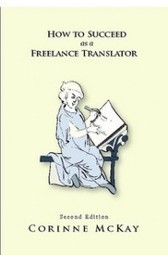 Book-How to Succeed as a Freelance Translator | TranslateWrite | Becoming a translator | Scoop.it