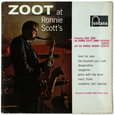 Zoot Sims: Zoot at Ronnie Scott's (1961) Fontana | Jazz Plus | Scoop.it