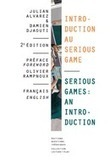 éditions Questions Théoriques : Introduction au Serious Game / Serious Games: An Introduction - - De Julian ALVAREZ et Damien DJAOUTI (EAN13 : 9782917131282) | Hello Namur | Scoop.it