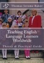 """Teaching English Language Learners Worldwide"" by Thomas Jerome Baker | Authorship | Scoop.it"