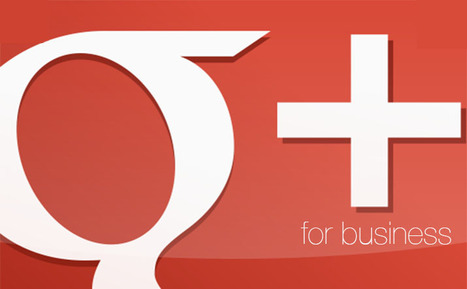 How Google Plus Pages Can Boost Your Business | Online Marketing | Scoop.it