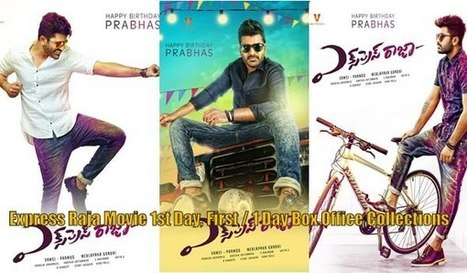 Express Raja Movie 1st Day, First / 1 Day Box Office Collections | tollytrendz | Scoop.it