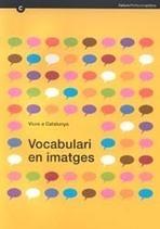 Viure a Catalunya. Vocabulari en imatges. Llengua catalana. Generalitat de Catalunya | Llengua catalana formació d'adults | Scoop.it
