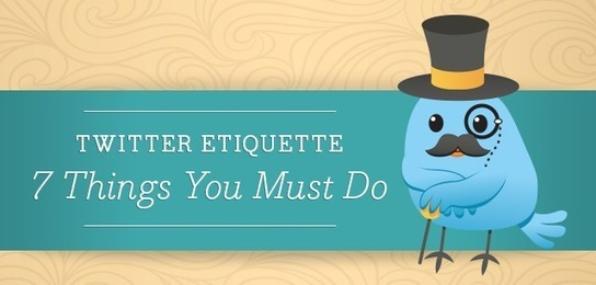 Twitter Etiquette : 7 Things You Must Do | Soci...
