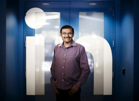 LinkedIn's Deep Nishar wants to make site a one-stop shop for professionals - San Jose Mercury News | Sourcing & Recruiting | Scoop.it
