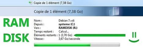 Comment créer et profiter d'un RamDisk ultra rapide ? | Au fil du Web | Scoop.it