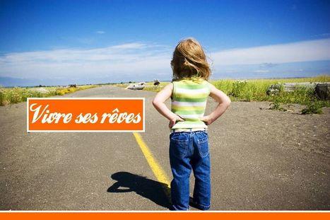 Vivre ses rêves ou 9 choses que vous ne devriez jamais tolérer | A l'Essentiel | Scoop.it