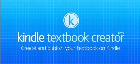 Amazon Textbook Creator Now Supports Enhanced Media - Good E-Reader (blog) | Litteris | Scoop.it