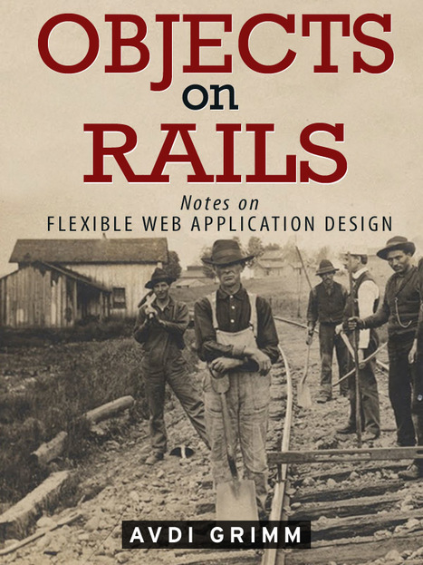 Objects on Rails   Ruby on Rails   Scoop.it