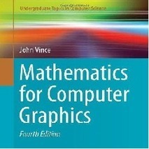Mathematics for Computer Graphics 4th edition | MYB Softwares | MYB Softwares, Games | Scoop.it