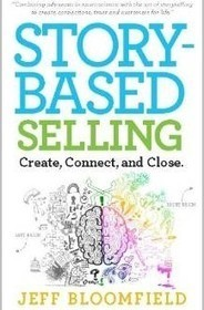 """Story-Based Selling:"" Craft, Connect, Profit from Conversations - Small Business Trends 
