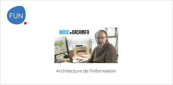 Le MOOC Architecture de l'information débutera en mai | MOOC Francophone | Scoop.it