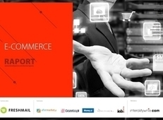 Raport Interaktywnie.com: E-commerce - Interaktywnie.com | E-Commerce - Poznańska dostawa świeżych newsów! | Scoop.it