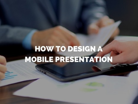 How to Design A Pitch Deck That Looks Great On Your Phone | Digital Presentations in Education | Scoop.it