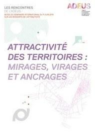 Strasbourg - Attractivité des territoires : mirages, virages et ancrages | Dernières publications des agences d'urbanisme | Scoop.it