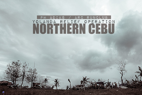 Help On The Way - Yolanda Relief Efforts in Northern Cebu | Photography and Beyond | Scoop.it