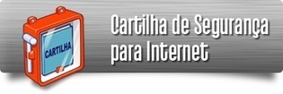 Cartilha de Segurança para Internet.  Fascículo Computadores da CERT.br em licença CC NC ND   O professor está em rede e agora?   Scoop.it