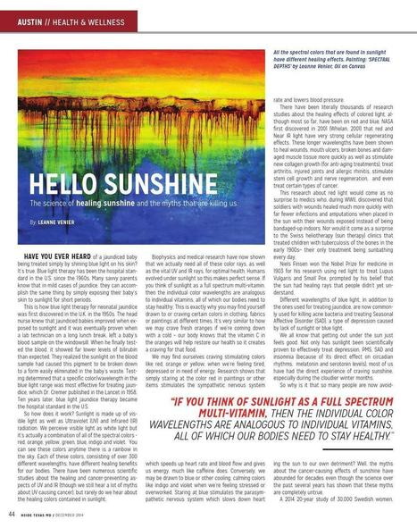 "TEXAS MD MAGAZINE - Article by Leanne Venier ""The Science of Healing Sunshine & The Myths that are Killing Us"" Dec 2014 