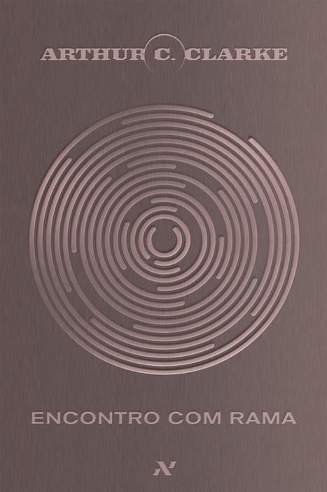 Encontro com Rama - Arthur C. Clarke | Ficção científica literária | Scoop.it