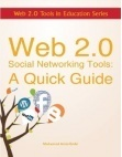 Web 2.0 Social Networking Tools: A Quick Guide | Modern Educational Technology and eLearning | media350 media and technology for teachers | Scoop.it
