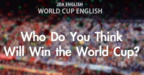 World Cup English: Who Do You Think Will Win the World Cup? | Learning English is a Journey | Scoop.it