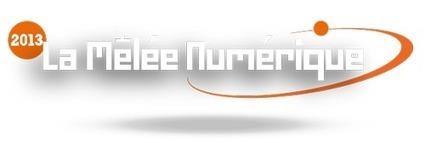 La Mêlée Numérique 2013 - 5,6 juin Diagora, Labège | Events4inspiration | Scoop.it