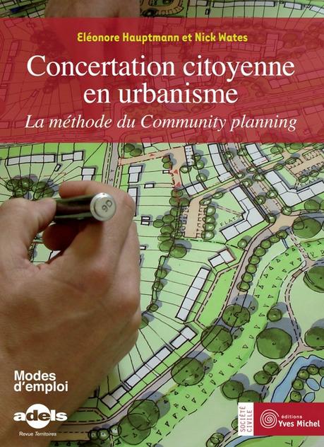 CONCERTATION CITOYENNE en urbanisme, Le Community Planning | Le blog des éditions Yves Michel | | The Growing Extinction Number | Scoop.it