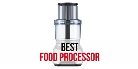10 Best Food Processors – RelevantRankings.com | Food and Kitchen | Scoop.it