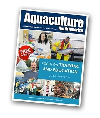 Now available - 2014 Aquaculture Training & Education supplement | Aquaculture North America | Aqua-tnet | Scoop.it