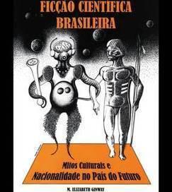 Bibliografia sobre Ficção Científica no Brasil - Terra - Roberto Sousa Causo | Litteris | Scoop.it