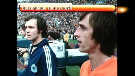 Fútbol: Beckenhauer contra Cruyff, Conexion vintage - RTVE.es A la Carta   DEPORTIVO   Scoop.it