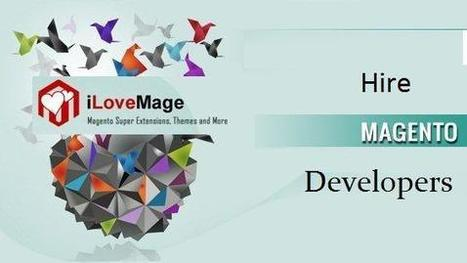 Hire Dedicated Magento Web Developer and Certified Programmers | Hire Certified Magento Developers & Programmers | Scoop.it