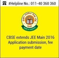 CBSE extends JEE Main 2016 Application submission, fee payment date   Education:Education and Career is life   Scoop.it