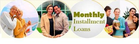 Installment Loans- Convenient Same Day Loans for Long Term Needs   Monthly Installment Loan   Scoop.it