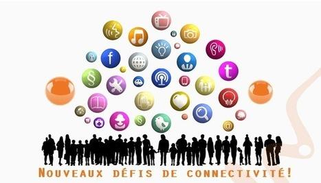 Notre besoin de se connecter : un défi connectivité de plus en plus complexe! | Présence 2.0 | Scoop.it